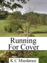 Running for Cover, a free short story