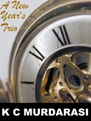 A New Year's Trio - three short stories about new beginnings, new romance, and New Year
